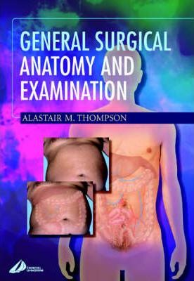 General Surgical Anatomy and Examination