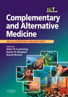Complementary and Alternative Medicine: An Illustrated Colour Text