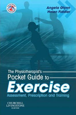 The Physiotherapist's Pocket Guide to Exercise