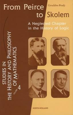 From Peirce to Skolem : A Neglected Chapter in the History of Logic