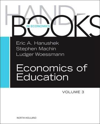 Handbook of the Economics of Education: Volume 3