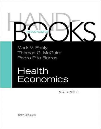 Handbook of Health Economics: v. 2