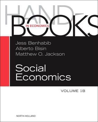 Handbook of Social Economics: Volume 1B