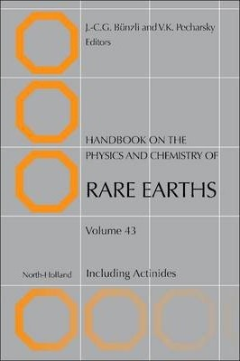 Handbook on the Physics and Chemistry of Rare Earths: Volume 43