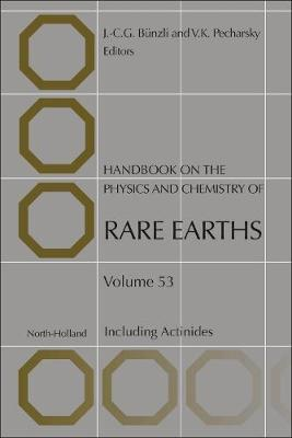 Handbook on the Physics and Chemistry of Rare Earths: Volume 53