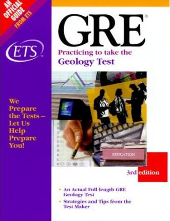 Gre : Practicing to Take the Gre Geology Test