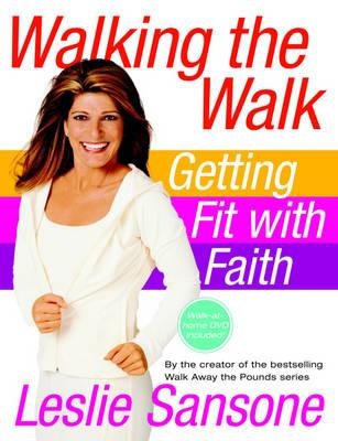 Walking the Walk : Getting Fit with Faith