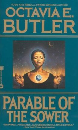 Octavia Butler - The Parable of the Sower