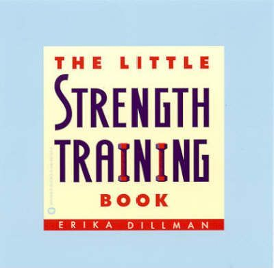 The Little Strength Training Book