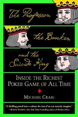 The Professor, The Banker And The Suicide King