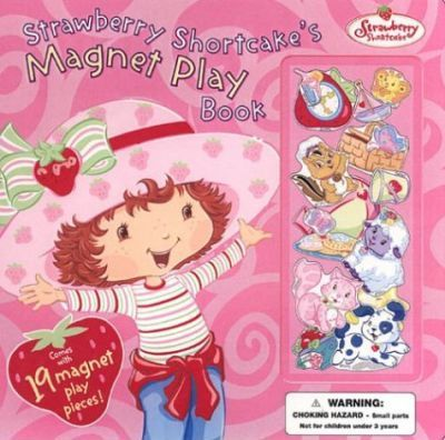 Strawberry Shortcake's Magnet Playbook