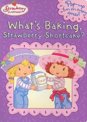 What's Baking, Strawberry Shortcake