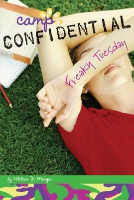 FREAKY TUESDAY  CAMP CONFIDENTIAL #17