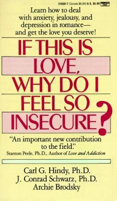 If This is Love, Why Do I Feel So Insecure?: Ballentine Books Edition