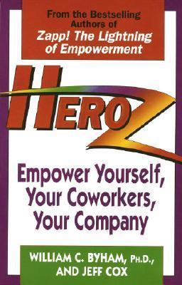 Heroz: Empower Yourself, Your Co-Workers and Your Company