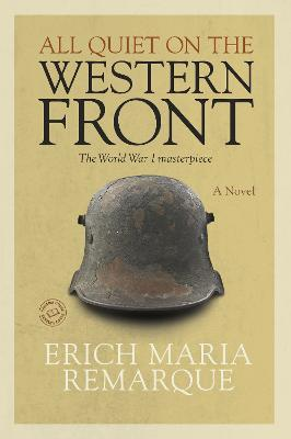 All Quiet On The Western Front Erich Maria Remarque 9780449911495
