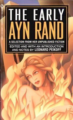 The Ayn Rand Library: The Early Ayn Rand - A Selection from Her Unpublished Fiction v. 2