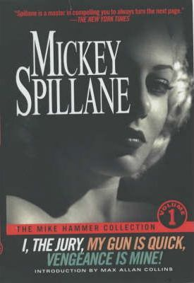 The Mike Hammer Collection: v.1