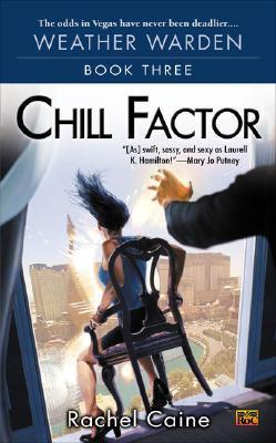 Chill Factor : Book Three of the Weather Warden