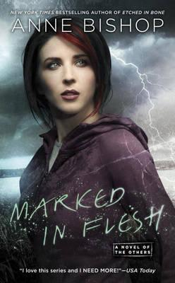 Marked In Flesh : A Novel of the Others