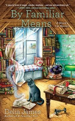 By Familiar Means: A Witch's Cat Mystery Cover Image