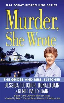 Murder, She Wrote: The Ghost And Mrs Fletcher