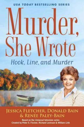 Murder, She Wrote: Hook, Line, And Murder Cover Image