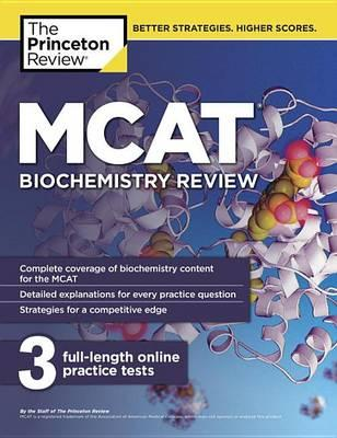 MCAT Biochemistry Review : The Princeton Review : 9780451487148