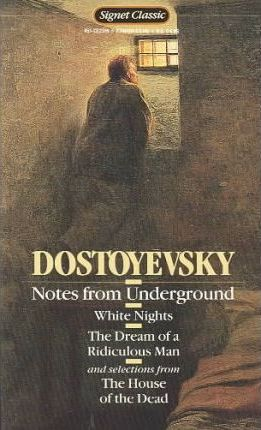 Notes from Underground; White Nights