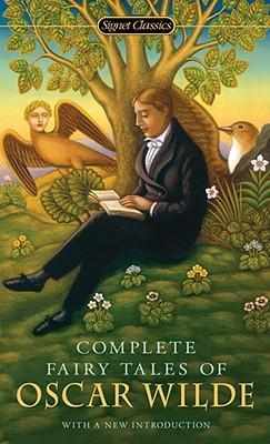 Complete Fairy Tales of Oscar Wilde, the