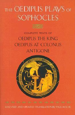 the three theban plays antigone oedipus the king oedipus at colonus penguin classics