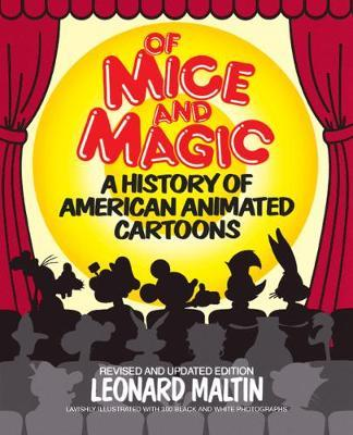 Of Mice and Magic : History of American Animated Cartoons