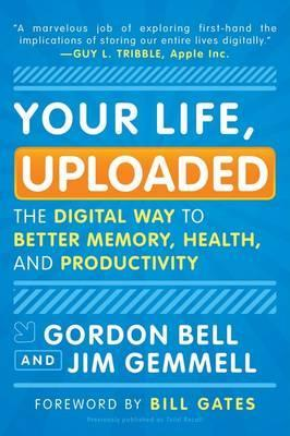 Your Life, Uploaded