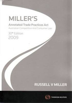 Miller's Annotated Trade Practices Act 2009