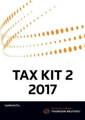 Tax Kit 2 2017 (Fundamental Tax Legislation 2017/ Principles of Taxation Law 2017)