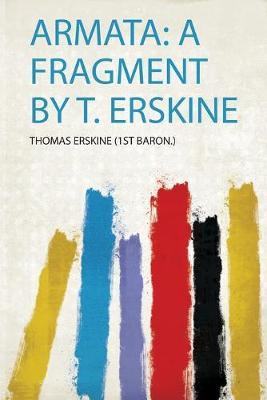 Armata  a Fragment  T. Erskine