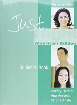 JUST RIGHT AME PRE-INT STUDENT BOOK