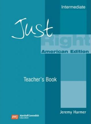 Just Right Teacher's Book: Intermediate American English Version