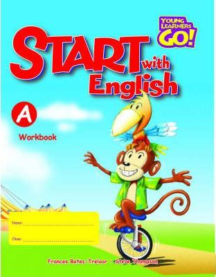 Young Learners Go - Start With English A Workbook