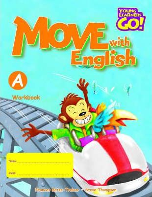 Young Learners Go - Move With English A Workbook