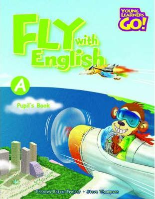 Fly with English: Pupil's Book A
