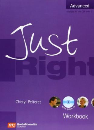 Just Right: Advanced Workbook without Key