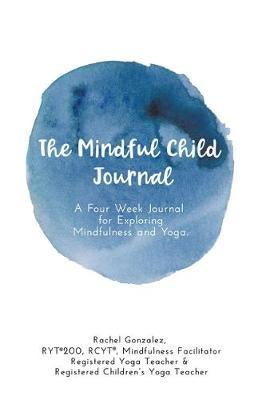 The Mindful Child Journal