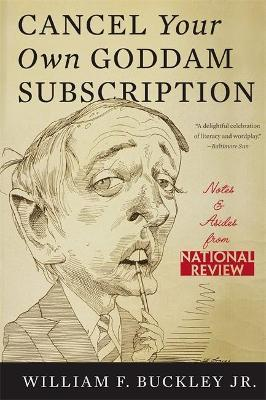 Cancel Your Own Goddam Subscription : Notes and Asides from National Review