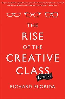 The Rise of the Creative Class--Revisited