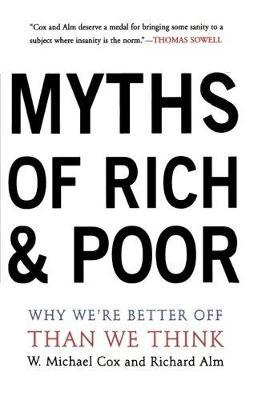 Myths of Rich and Poor