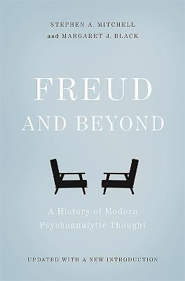 Freud And Beyond Stephen A Mitchell 9780465098811