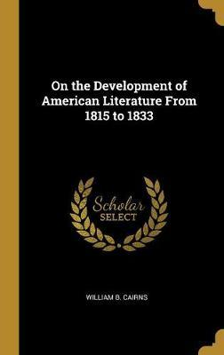 On the Development of American Literature from 1815 to 1833