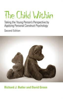The Child Within  Taking the Young Person's Perspective by Applying Personal Construct Psychology