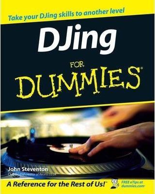 DJ'ing For Dummies